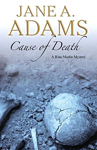 Cause of Death (Rina Martin Mystery): Adams, Jane A.