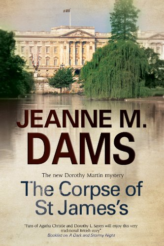 The Corpse of St James's (A Dorothy Martin Mystery): Dams, Jeanne M.