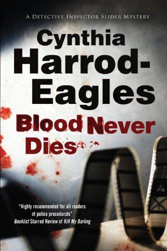 9781847514554: Blood Never Dies: A Bill Slider British Police Procedural (A Bill Slider Mystery)