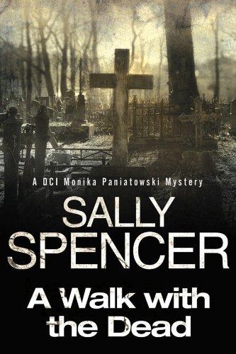 9781847514653: Walk with the Dead (A DCI Monika Paniatowski Mystery)
