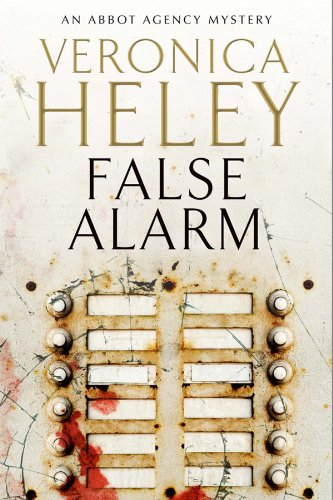 False Alarm (An Abbot Agency Mystery): Heley, Veronica