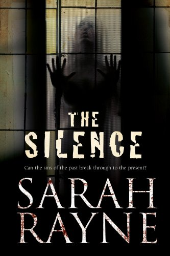 9781847514745: The Silence (A Nell West and Michael Flint Haunted House Story)