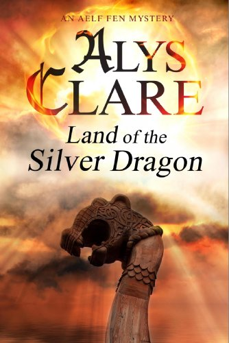 9781847514820: Land of the Silver Dragon (An Aelf Fen Mystery)