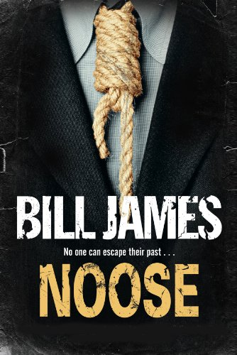 Noose: James, Bill