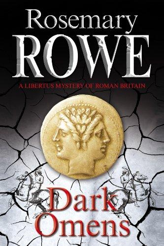 Dark Omens (A Libertus Mystery of Roman Britain): Rowe, Rosemary