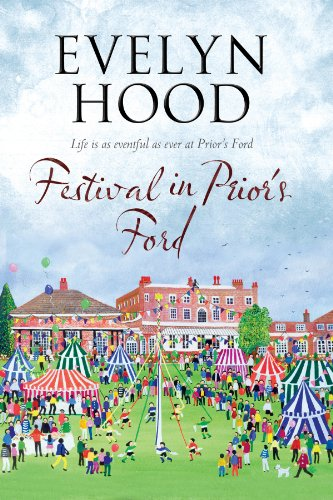 9781847515001: Festival in Prior's Ford: A Cosy Saga of Scottish Village Life (A Prior's Ford Novel)
