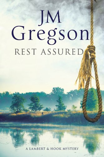 Rest Assured: A modern police procedural set in the heart of the English countryside (A Lambert and...