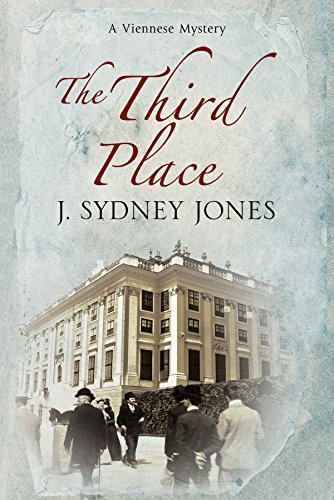 The Third Place: A Viennese Historical Mystery (A Viennese Mystery): J. Sydney Jones