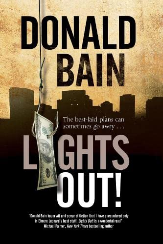 9781847516299: Lights Out!: A heist thriller involving the Mafia