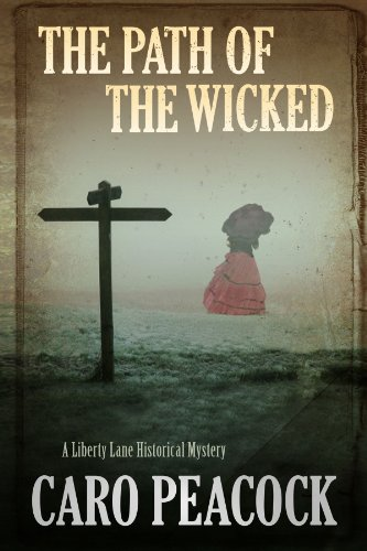 9781847519016: The Path of the Wicked (A Liberty Lane Mystery)