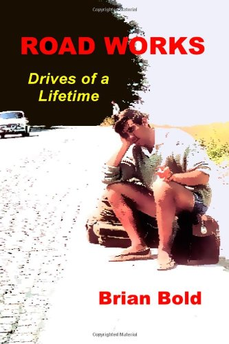 9781847530332: ROAD WORKS - Drives of a Lifetime