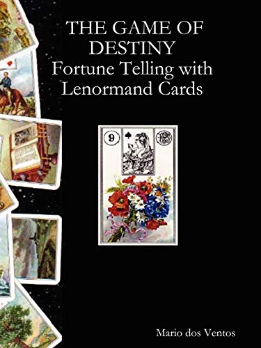 9781847531094: The Game of Destiny - Fortune Telling with Lenormand Cards