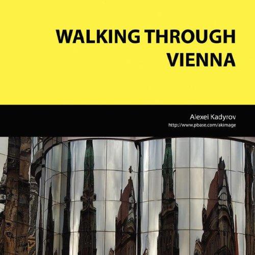 Walking Through Vienna: Alexei Kadyrov