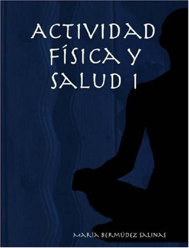 9781847532893: Actividad Fsica y Salud I (Spanish Edition)