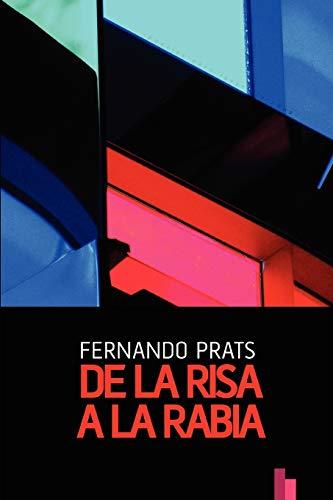 de La Risa a la Rabia: Fernando Prats