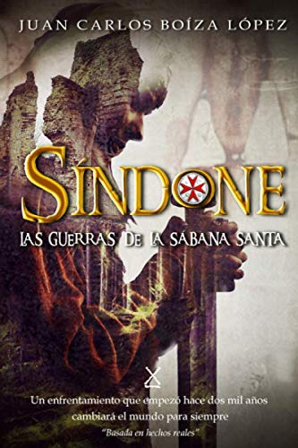 9781847535108: Síndone: Las guerras de la Sábana Santa (Spanish Edition)