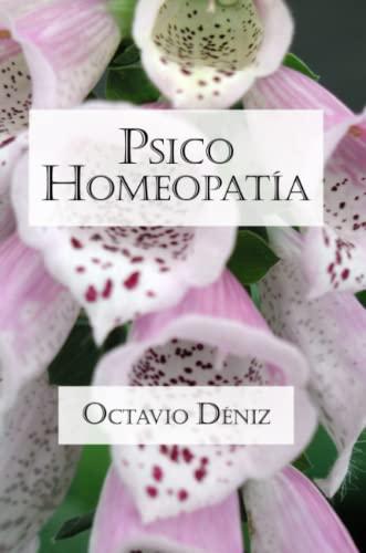 9781847535436: Psico-Homeopatia. Remedios para la mente y el corazon (Spanish Edition)