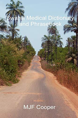 9781847535900: Swahili Medical Dictionary and Phrasebook (English and Swahili Edition)