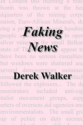 9781847536044: Faking News