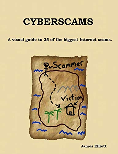 9781847536280: Cyberscams : A visual guide to 25 of the biggest Internet scams.