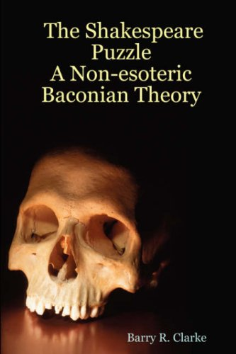 9781847537089: The Shakespeare Puzzle: A Non-esoteric Baconian Theory