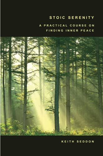 9781847538178: Stoic Serenity: A Practical Course on Finding Inner Peace