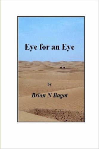 Eye for an Eye: Brian N. Bagot
