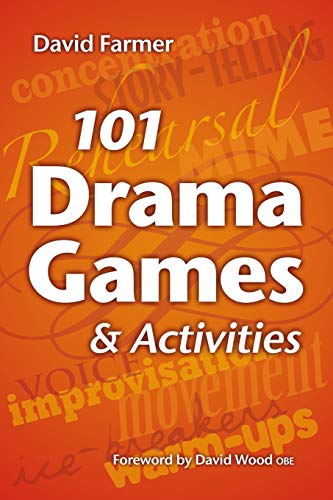 9781847538413: 101 Drama Games and Activities