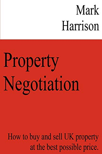 Property Negotiation: Mark Harrison