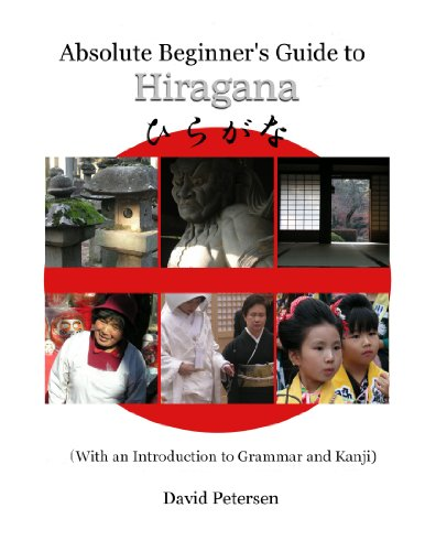 9781847538642: Absolute Beginner's Guide To Hiragana (With An Introduction To Grammar And Kanji)