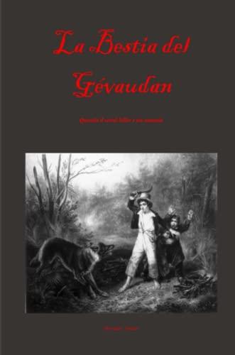 9781847538680: La Bestia del Gévaudan