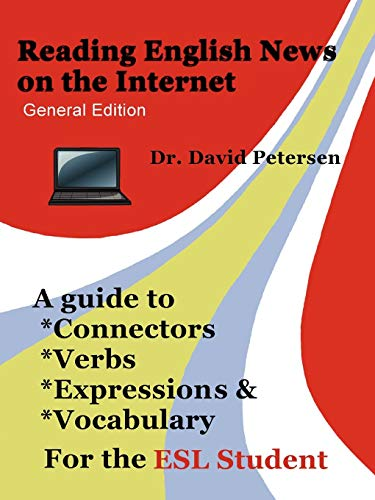 9781847539779: Reading English News on the Internet: A Guide to Connectors, Verbs, Expressions, and Vocabulary for the ESL Student