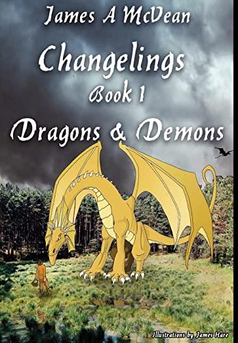 9781847539847: Changelings Book 1 Dragons & Demons