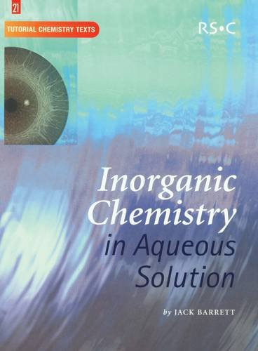9781847551139: Inorganic Chemistry in Aqueous Solution: RSC (Tutorial Chemistry Texts)