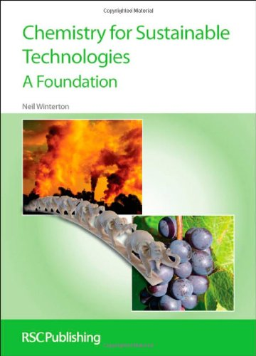 Chemistry for Sustainable Technologies: A Foundation: Winterton, Neil