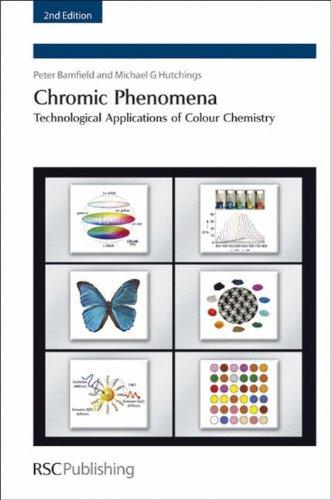 CHROMIC PHENOMENA: TECHNOLOGICAL APPLICATIONS OF COLOUR CHEMISTRY, 2/ED.: BAMFIELD PETER ET.AL