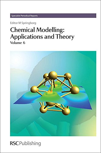Chemical Modelling: Applications and Theory Volume 6 (Specialist Periodical Reports)