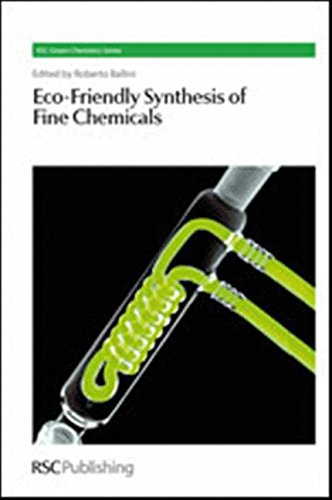 9781847559081: Eco-Friendly Synthesis of Fine Chemicals: RSC (Green Chemistry Series)