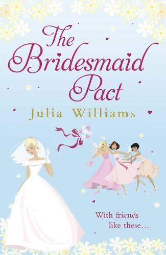 The Bridesmaid Pact: Williams, Julia