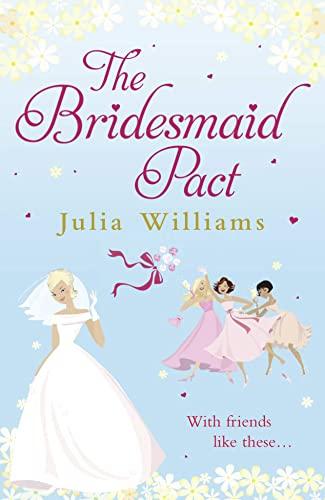 9781847560872: The Bridesmaid Pact