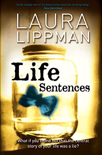 9781847560933: Life Sentences