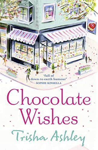 9781847561145: Chocolate Wishes