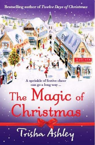 The Magic of Christmas (1847561160) by Trisha Ashley