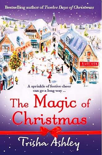 Magic of Christmas (1847561160) by Trisha Ashley