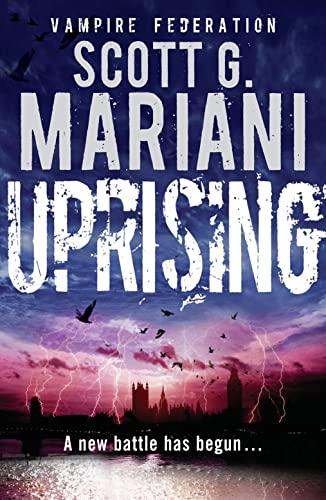 Uprising (Vampire Federation): Mariani, Scott G.