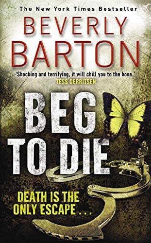 9781847562180: Beg to Die