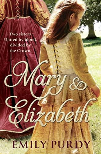 Mary & Elizabeth: Purdy, Emily