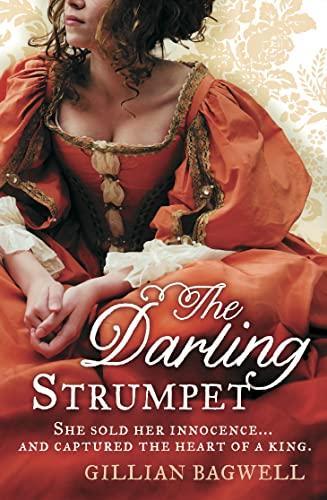 The Darling Strumpet: Bagwell, Gillian