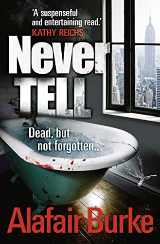 9781847562562: Never Tell