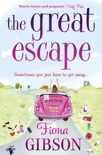 The Great Escape: Gibson, Fiona